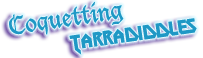 Coquetting Tarradiddles
